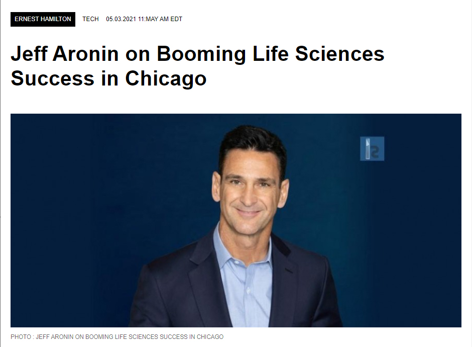 Jeff Aronin on Booming Life Sciences Success in Chicago